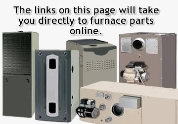 Furnace Replacement Parts Online Burners Motors Exchangers