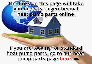 Geothermal Heat Pump Parts   Compatible and OEM Replacement